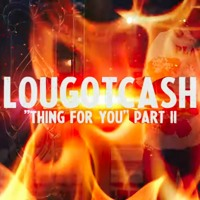 LouGotCash - Thing For You Part 2 (Official Music Video - WSHH Exclusive)