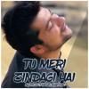 Download Tu Meri Zindagi Hai Mp3