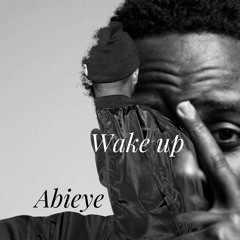 abieye - wake up