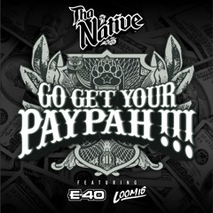 Go Get Your Paypah !!!