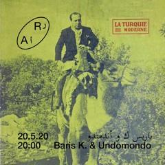 Baris K. & Undomondo Ramadan Special for Radio AlHara