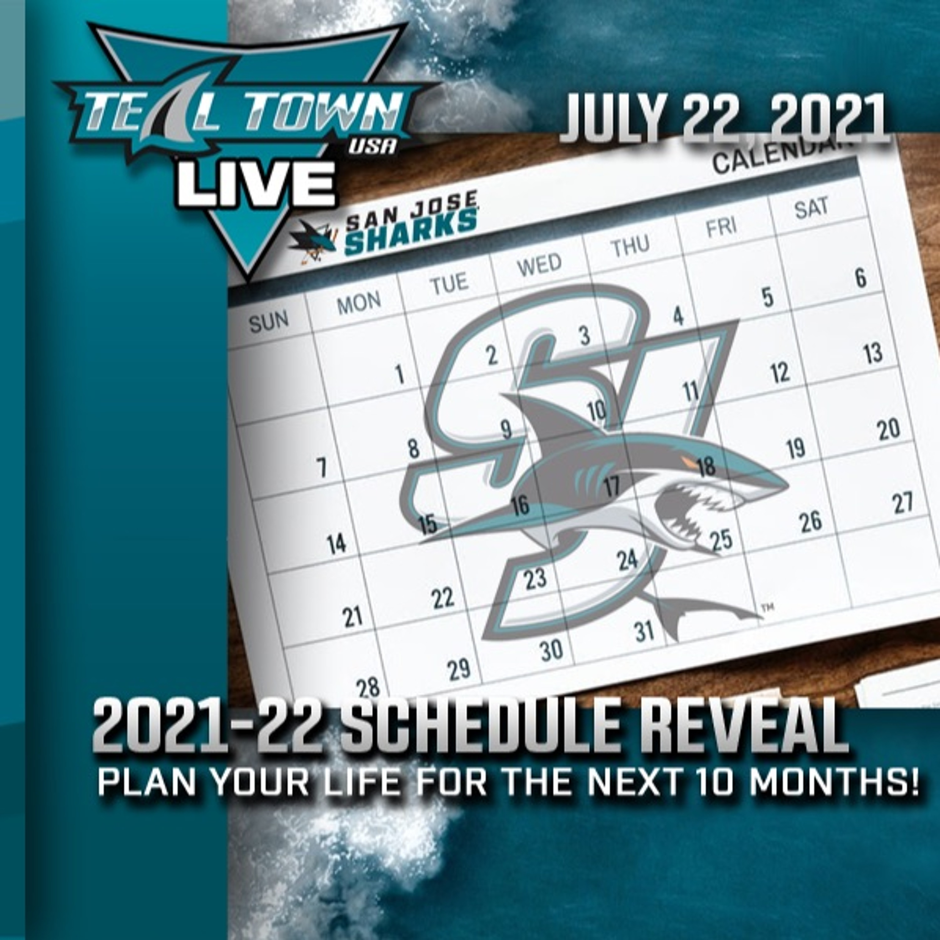 2021-22 NHL & Sharks Schedule Reveal - 7-22-2021 - Teal Town USA Live