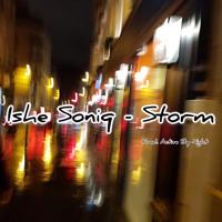 Ishe Soniq - Storm (Demo)