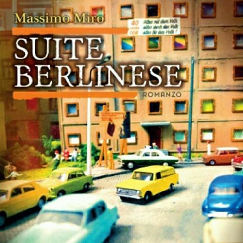 Suite berlinese - Original Soundtrack - dal romanzo di Massimo Miro (2021)