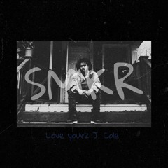 SMKR - Love yourz J. Cole