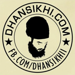 Welcome to Dhansikhi
