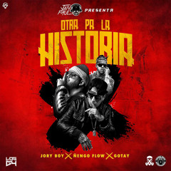 "Jan Paul Presenta: Otra Pa la Historia (feat. Gotay ""El Autentiko"")"