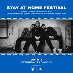 Data 3 - Stay at Home Festival
