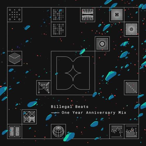 Billegal Beats - One Year Anniversary Mix
