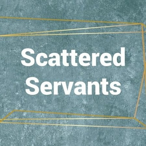 Martin Clay 10/10/2021  Scattered servant series
