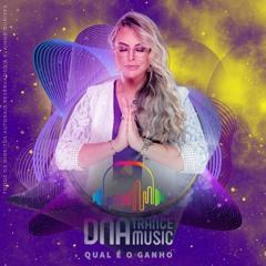 DNA Trance Music - InteNNso & Elainne Ourives - Qual é o Ganho? (Original Mix)