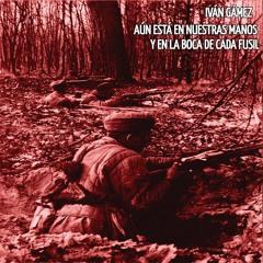 11.- Nudo De Manos (Poema) - Iván Gámez  ☭