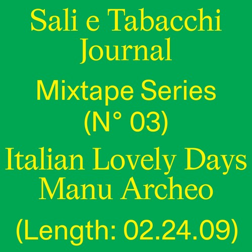 S&T Journal #3: Italian Lovely Days by Manu•Archeo