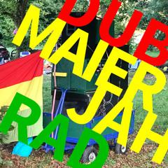 DUB MAIER MIX - NiddaParkDub at JahRad