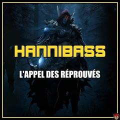 HanniBaSs - L'appel Des Réprouvés [300 Abos]