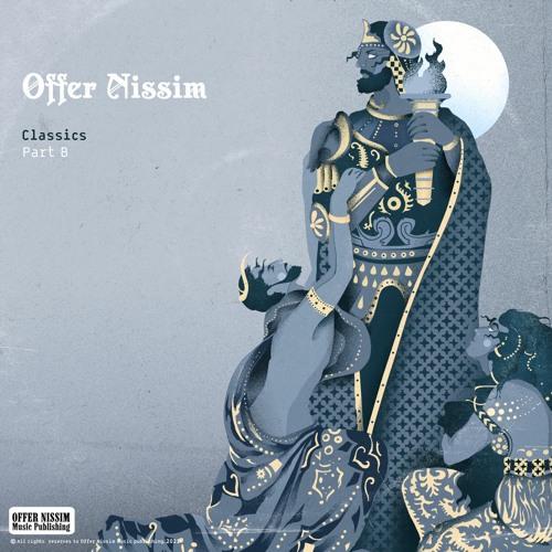 Offer Nissim Classics - Part B
