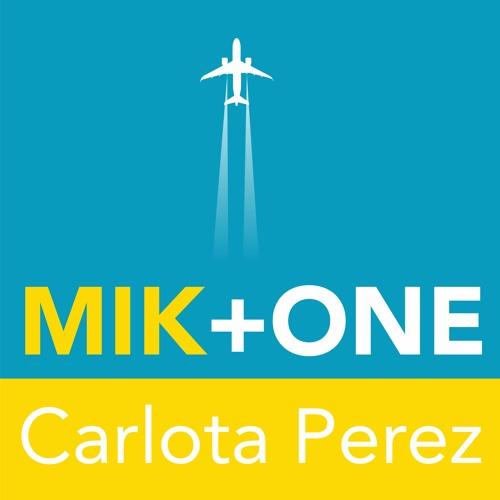 Episode 3: Mik Kersten + Carlota Perez