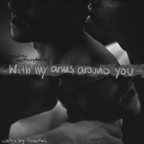 With My Arms Around You