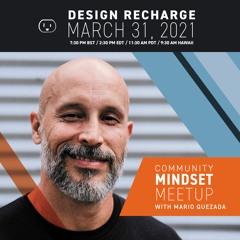 A Mindset Reboot Conversation with Mario Quezada