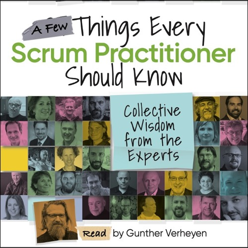 Gunther Verheyen reads A Few Things Every Scrum Practitioner Should Know