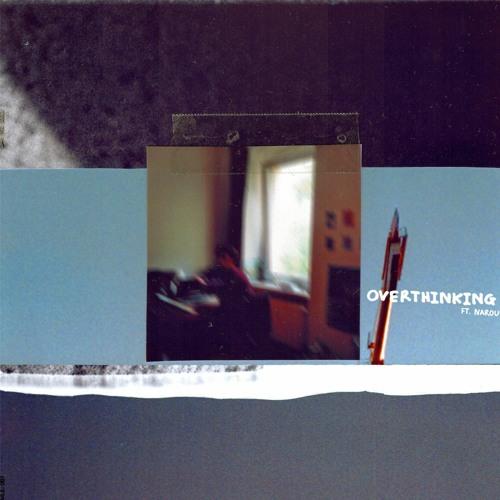 Overthinking (feat. narou)