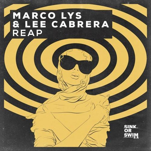 Marco Lys & Lee Cabrera - Reap (Spotify Version) [Sink or Swim]