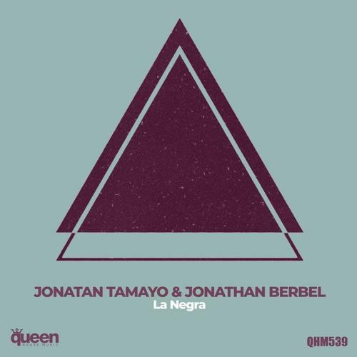 Jonatan Tamayo & Jonathan Berbel -  La Negra