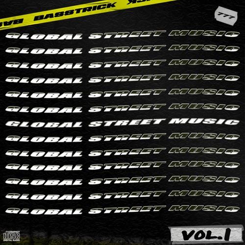 Basstrick - Global Street Music Vol.1
