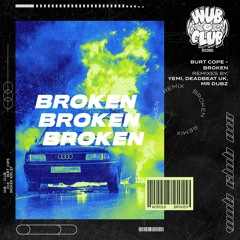 Burt Cope - Broken (Mr Dubz Remix)