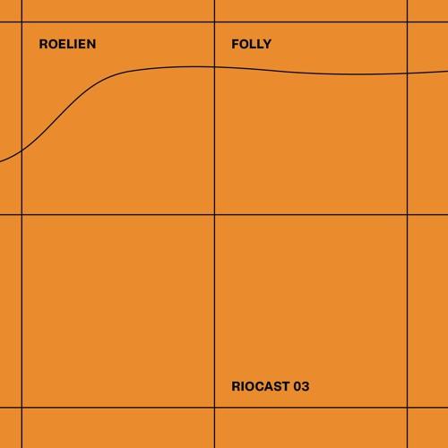 RIOCAST03 Roelien - Folly