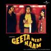 O Mehrban Dekho Zara (Geeta Mera Naam / Soundtrack Version)