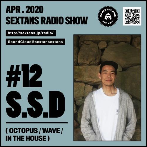 SEXTANS RADIO SHOW #12 S.S.D