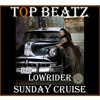 Download Top Beatz - LowRider Sunday Cruise Mp3