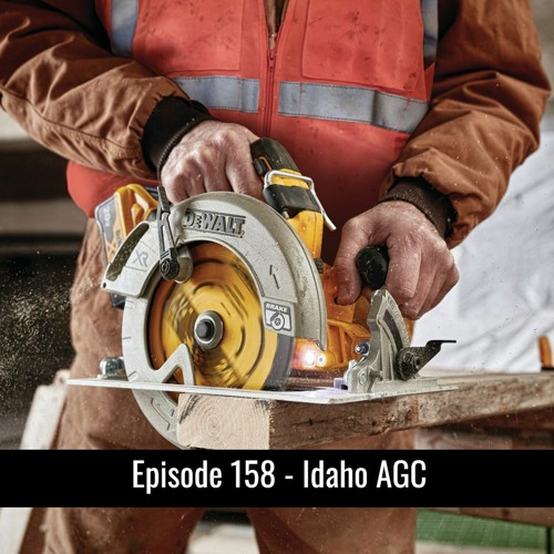 Episode 158 - Idaho AGC Interview with Wayne Hammon