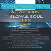 Afro House Slow and Soul Music South Africa Mix November 2020 - DjMobe