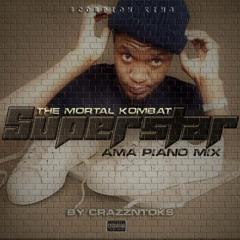 Superstar Ama Piano Mix