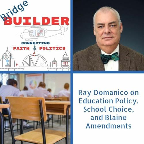 Ray Domanico on Education Policy, School Choice, and Blaine Amendments
