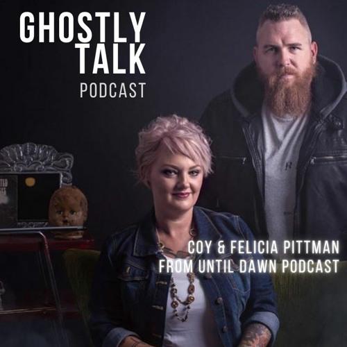 Ep 130 - Coy & Felicia Pittman | Until Dawn Podcast