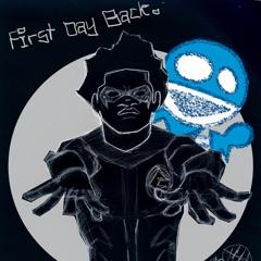 1st Day Back
