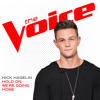 Hold On, We're Going Home (The Voice Performance)
