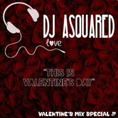 Valentine's special 2021   DJ ASQUARED