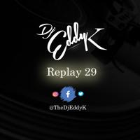 Replay 29 (Love Groove )