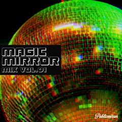 MAGIC MIRROR mix Vol.01
