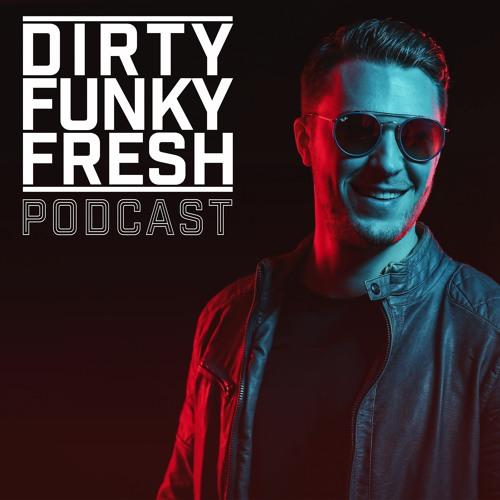 DIRTY FUNKY FRESH Radio Show Podcast - Playlist by DJ NITRONIC (Radio Galaxy)