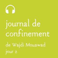 Mardi 17 mars - Journal de confinement - Jour2