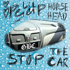 Lil Peep - Stop The Car Ft. Horse Head (OG Version)