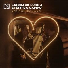 Laidback Luke & Steff Da Campo - We Found Love