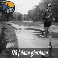 Episode 178 | Dana Giordano