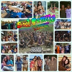 Soul Family (Ft. FreQuent & Realeyes)