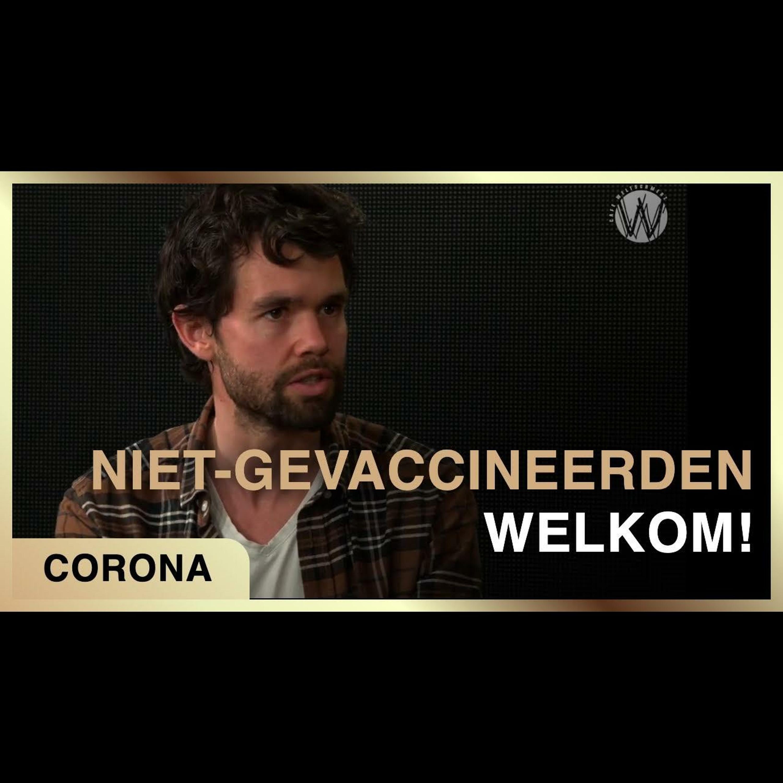 Niet-gevaccineerden welkom! - Karel Beckman met Olaf Weller